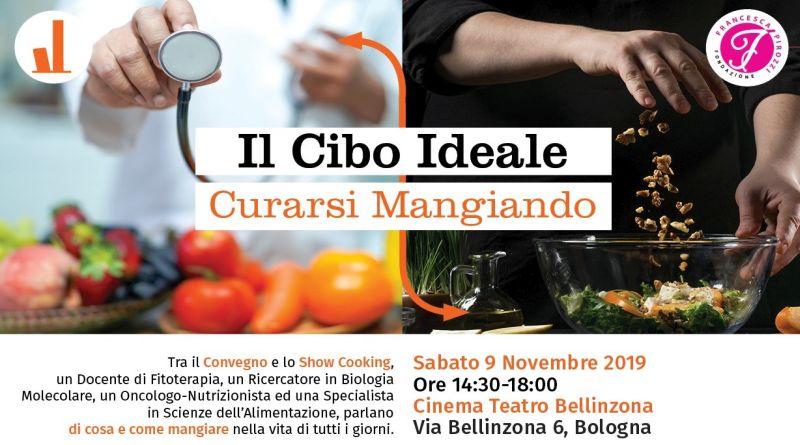Il Cibo Ideale curarsi mangiando Bologna 9 novembre
