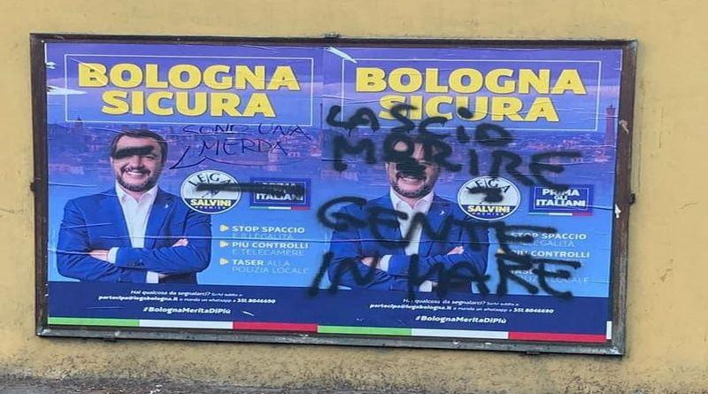 «Faccio morire gente in mare», la scritta comparsa su un manifesto di Salvini in vista del suo arrivo a Bologna